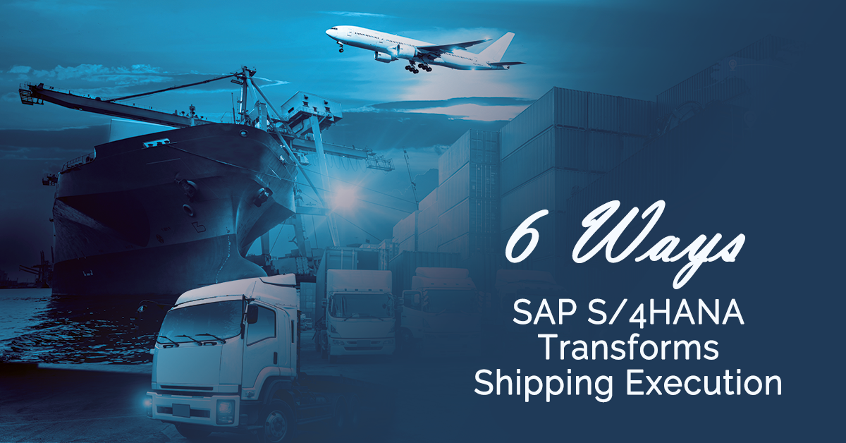 6 ways sap s4hana transforms shipping-1